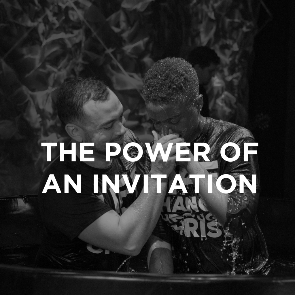 The Power of Invitation