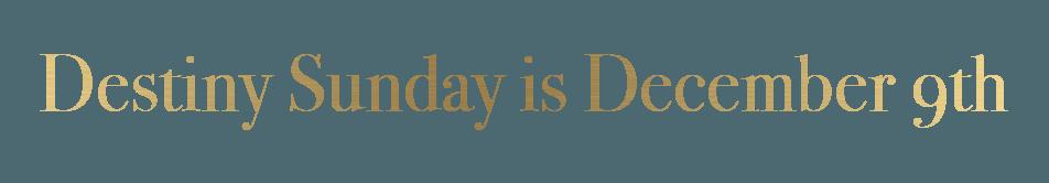 destiny-sunday-date-web